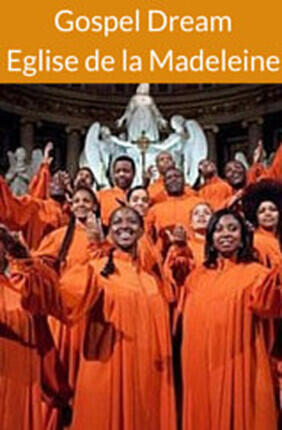 GOSPEL DREAM A l'Eglise de La Madeleine
