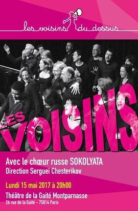 LES VOISINS DU DESSUS AVEC LE CHOEUR RUSSE SOKOLYATA (Théâtre de la Gaité Montparnasse)