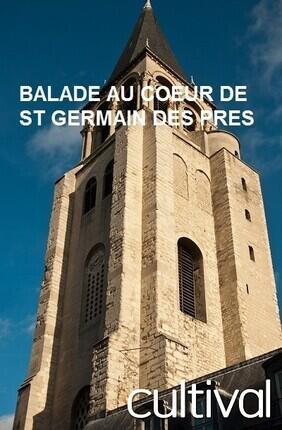 BALADE AU COEUR DE SAINT GERMAIN DES PRES