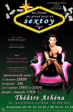 MA FEMME ME PREND POUR UN SEXTOY (Théâtre Athéna)