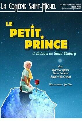 LE PETIT PRINCE A la Comédie Saint-Michel