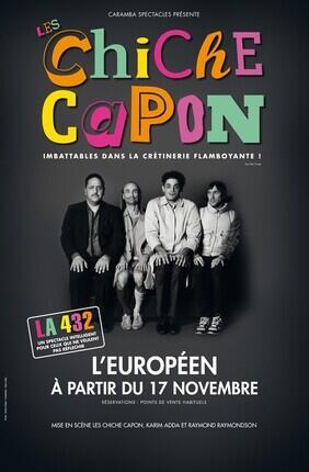 LES CHICHE CAPON - LA 432 (l'Européen)