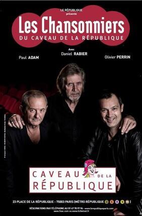 LES CHANSONNIERS DU CAVEAU DE LA REPUBLIQUE
