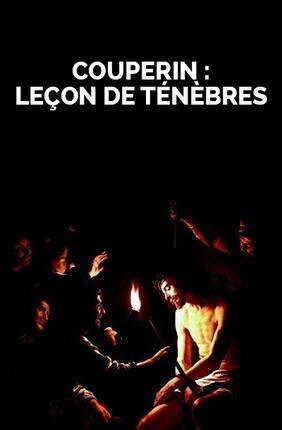 COUPERIN : LECONS DE TENEBRES (Versailles)