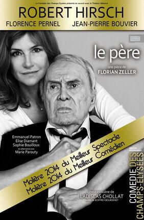 LE PERE (Comédie des Champs Elysées)