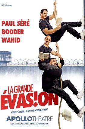 LA GRANDE EVASION (Apollo Theatre)