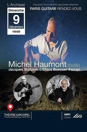 PARIS GUITARE RENDEZ-VOUS AVEC MICHEL HAUMONT