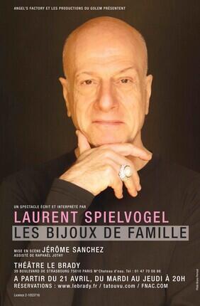 LES BIJOUX DE FAMILLE - LAURENT SPIELVOGEL