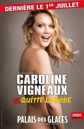 CAROLINE VIGNEAUX QUITTE LA ROBE (Palais des Glaces)