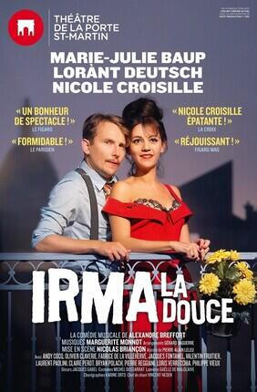 IRMA LA DOUCE AVEC NICOLE CROISILLE ET LORANT DEUTSCH