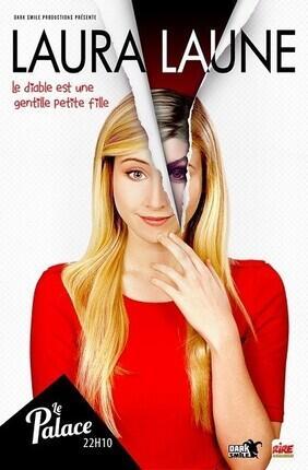 LAURA LAUNE DANS LE DIABLE EST UNE GENTILLE PETITE FILLE - Le Palace Avignon