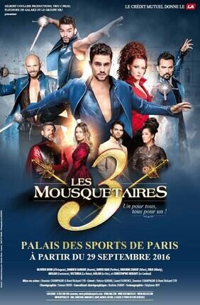 LES 3 MOUSQUETAIRES (Palais des sports)