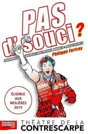PHILIPPE FERTRAY - PAS D'SOUCIS ! HALTE AUX ABUS TEXTUELS