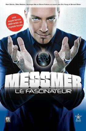 MESSMER LE FASCINATEUR (Zénith de Paris)