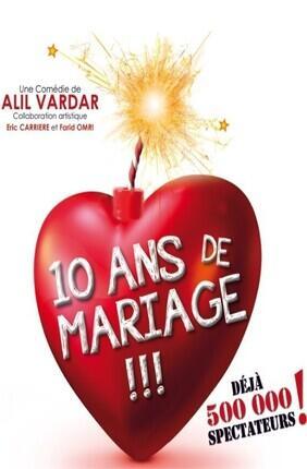 10 ANS DE MARIAGE (Grande Comédie)