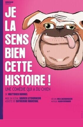 JE LA SENS BIEN CETTE HISTOIRE ! (Comédie de Nice)