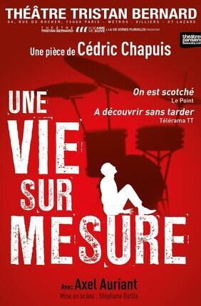 UNE VIE SUR MESURE (Theatre Tristan Bernard)
