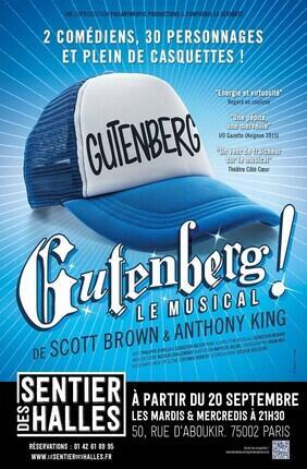 GUTENBERG ! LE MUSICAL (Le Sentier des Halles)