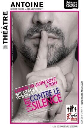 L'ART CONTRE LE SILENCE (Théâtre Antoine)