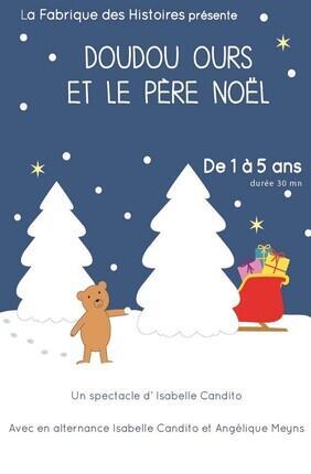 DOUDOU OURS ET LE PERE NOEL (Aktéon Théâtre)