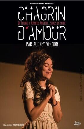 AUDREY VERNON DANS CHAGRIN D'AMOUR