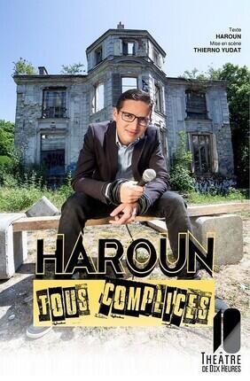 HAROUN DANS TOUS COMPLICES (Theatre de Dix Heures)