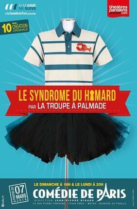 LA TROUPE A PALMADE – LE SYNDROME DU HOMARD