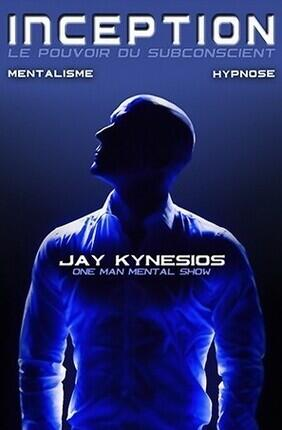 JAY KYNESIOS DANS INCEPTION : HYPNOSE ET MENTALISME