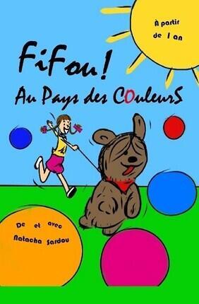 FIFOU ! AU PAYS DES COULEURS (Aix-en-Provence)