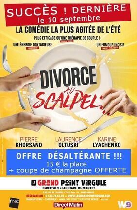 DIVORCE AU SCALPEL AVEC LAURENCE OLTUSKI