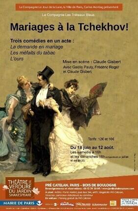 MARIAGES A LA TCHEKOV ! (Theatre de Verdure du Jardin Shakespeare)