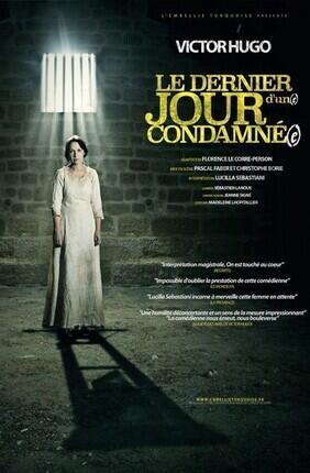 LE DERNIER JOUR D'UN(E) CONDAMNE(E)