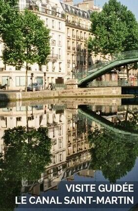 VISITE GUIDEE : LE CANAL SAINT MARTIN AVEC MY URBAN EXPERIENCE
