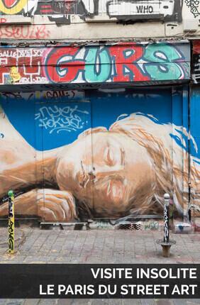 VISITE INSOLITE : LE PARIS DU STREET ART AVEC MY URBAN EXPERIENCE