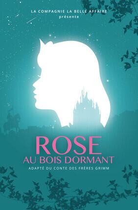 ROSE AU BOIS DORMANT (Theatre La Luna)