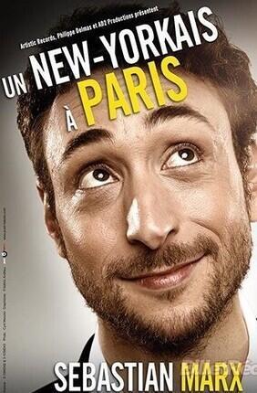 SEBASTIAN MARX - UN NEW YORKAIS  A PARIS (Apollo Théâtre)