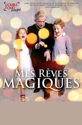 MES REVES MAGIQUES