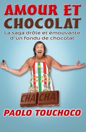 PAOLO TOUCHOCO DANS AMOUR ET CHOCOLAT