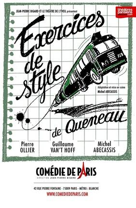 EXERCICES DE STYLE DE QUENEAU (Comedie de Paris)
