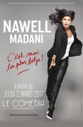 NAWELL MADANI DANS C'EST MOI LA PLUS BELGE ! (Theatre Comedia)
