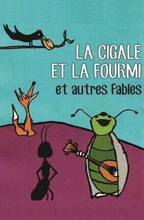 LA CIGALE ET LA FOURMI ET AUTRES FABLES (Theatre Arto)