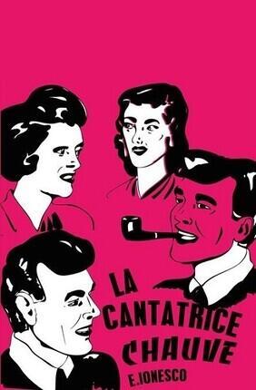 LA CANTATRICE CHAUVE (Atypik Theatre)