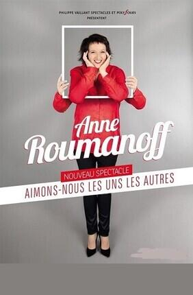 ANNE ROUMANOFF DANS AIMONS-NOUS LES UNS LES AUTRES (Bagneux)