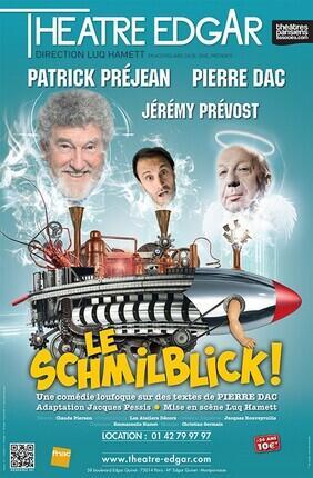 LE SCHMILBLICK ! AVEC PATRICK PREJEAN ET JEREMY PREVOST