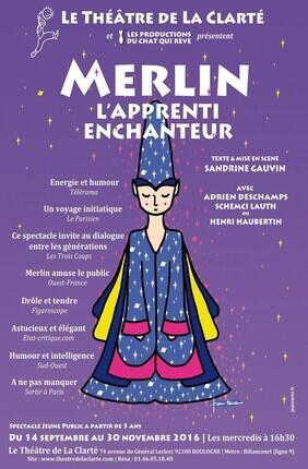 MERLIN, L'APPRENTI ENCHANTEUR (Theatre de la Clarté)