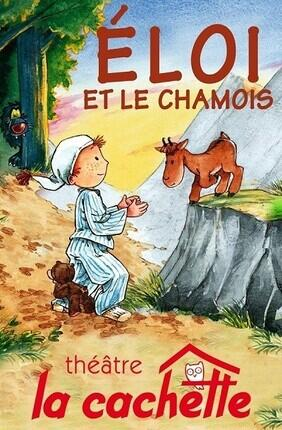 ELOI ET LE CHAMOIS