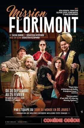 MISSION FLORIMONT (Comedie Odeon)
