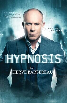 HERVE BARBEREAU DANS HYPNOSIS (Theatre de Dix Heures)