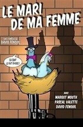 LE MARI DE MA FEMME (Saint Etienne)