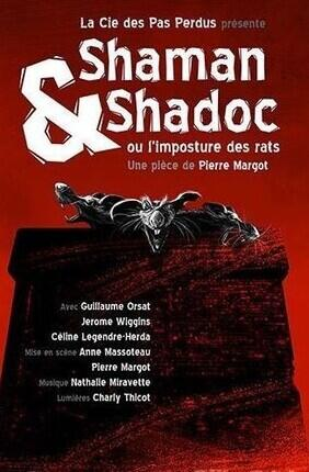 SHAMAN ET SHADOC OU L'IMPOSTURE DES RATS